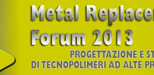 METAL REPLACEMENT FORUM 2013